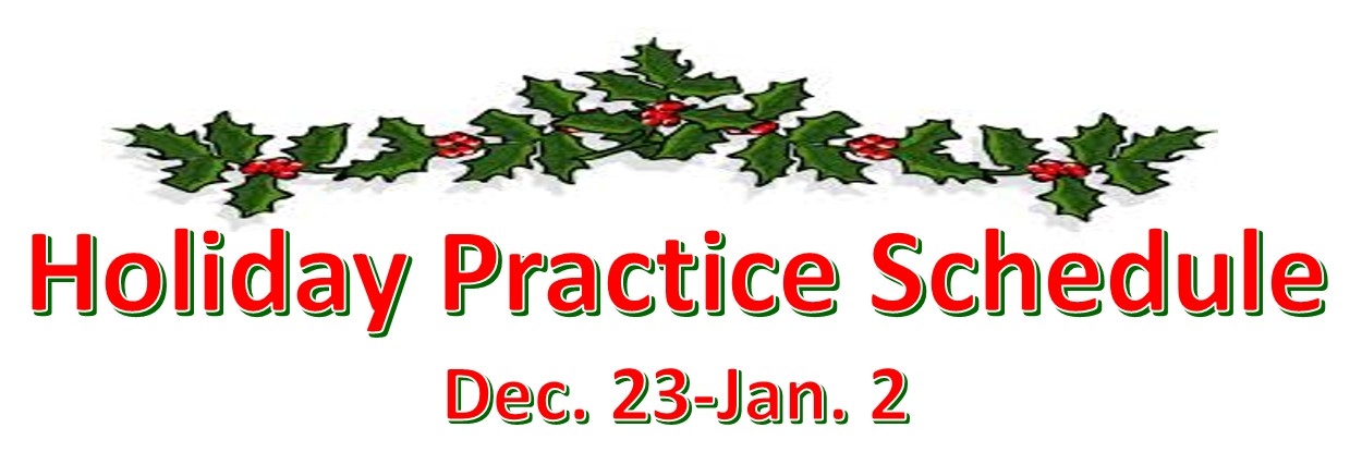 Holiday Practice Schedule pic